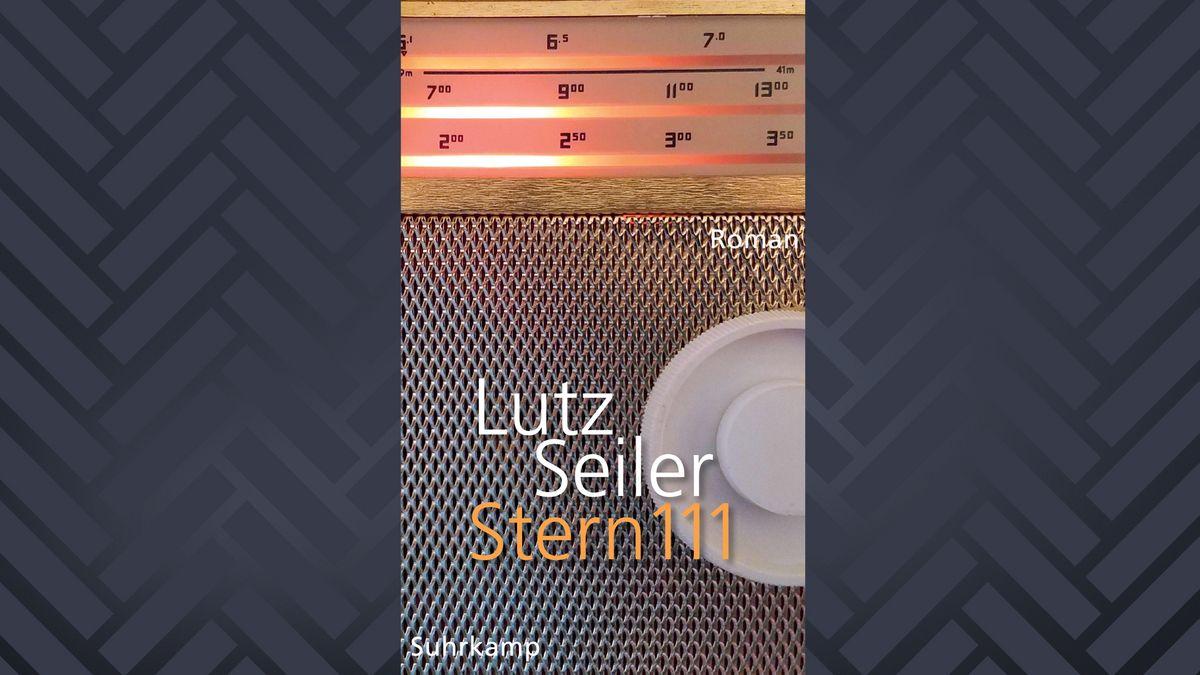 """Buchcover """"Stern 111"""" von Lutz Seiler (mit Ausschnitt von Drehknopf und Skala eines alten Radios)"""