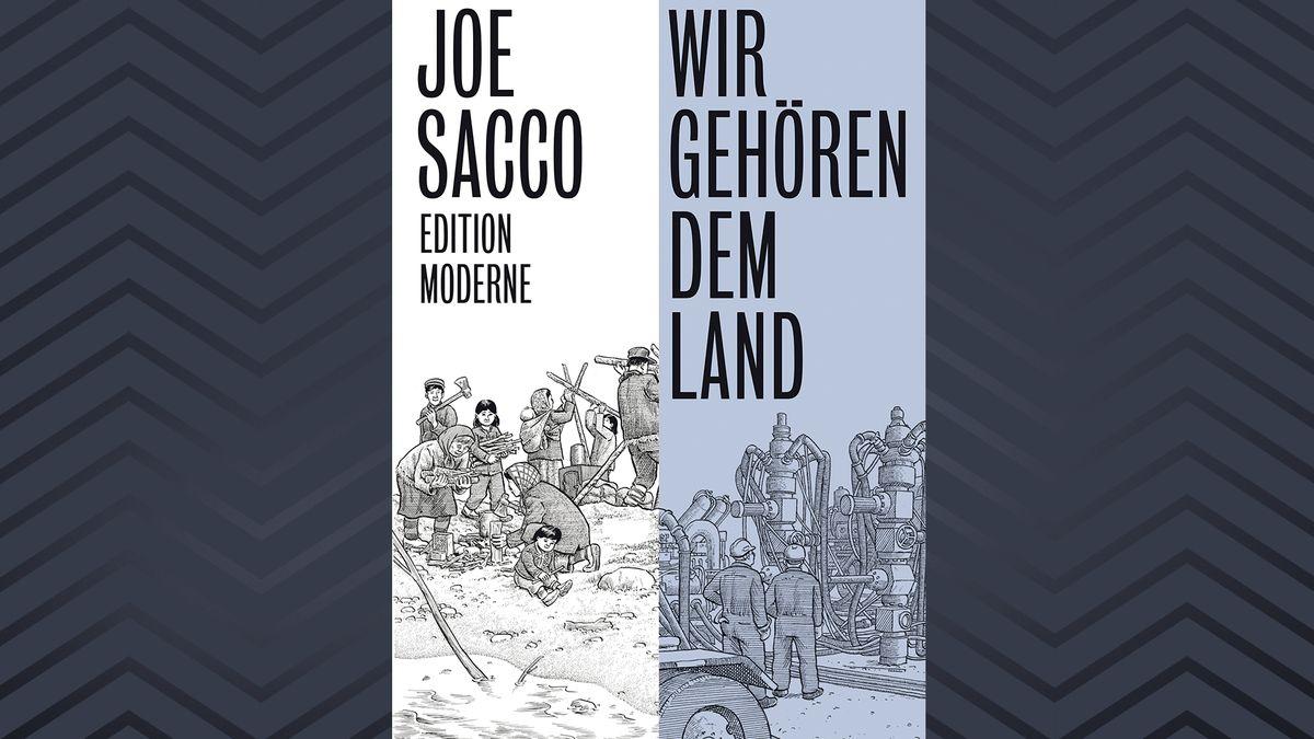 """Das Cover von """"Wir gehören dem Land"""" von Joe Sacco ist geteilt in zwei Bildhälften, die Ausschnitte aus dem Comic zeigen."""