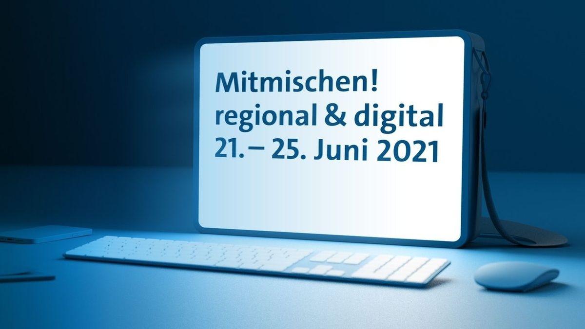 """Ein Bildschirm mit der Aufschrift """"Mitmischen! regional & digital 21.-25. Juni 2021"""""""
