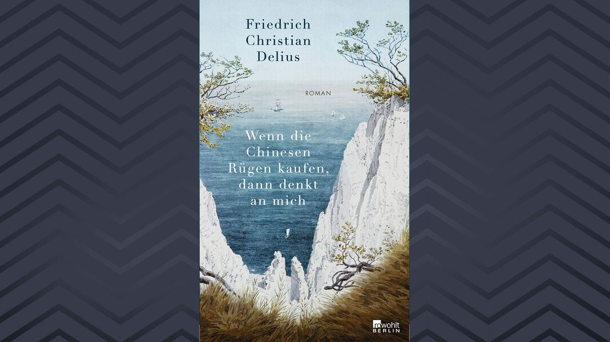 """Buchcover """"Wenn die Chinesen Rügen kaufen ..."""" von Friedrich Christian Delius (Bild der berühmten Kreidefelsen vor dem Meer)"""