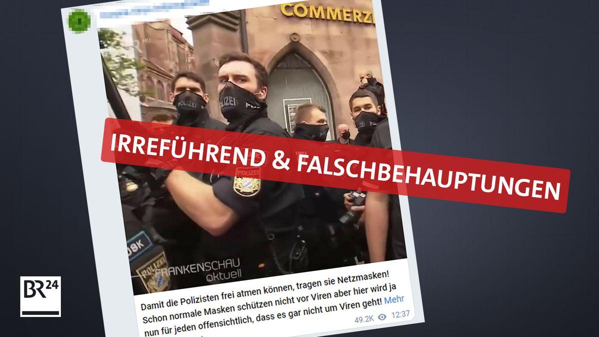 Aktuell kursiert im Internet ein Foto von Polizisten in Nürnberg, die nur sehr dünne Schals aus Netzstoff statt Masken tragen. Corona-Leugner nutzen das für ihre Zwecke. Was wirklich dahintersteckt, klärt der #Faktenfuchs.