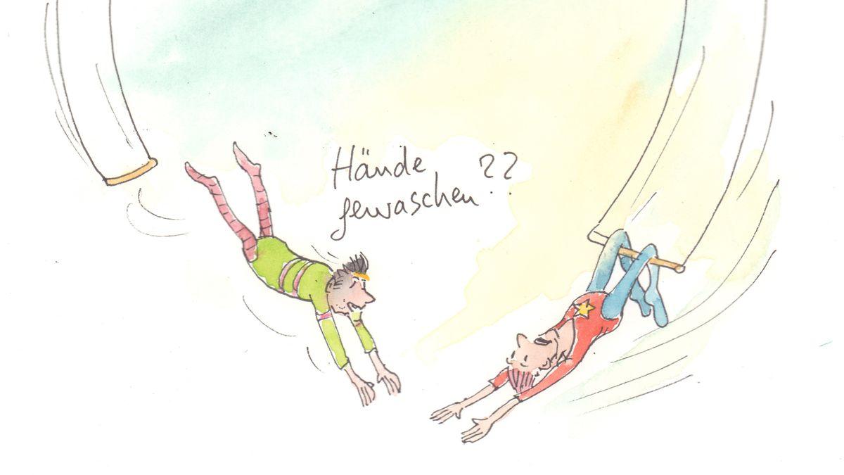 """Cartoon mit zwei Trapezkünstlern: Einer lässt los, in der Erwartung, gefangen zu werden. Der andere fragt: """"Hände gewaschen?"""""""