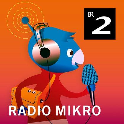 Podcast Cover radioMikro - Wissen für Kinder | © 2017 Bayerischer Rundfunk
