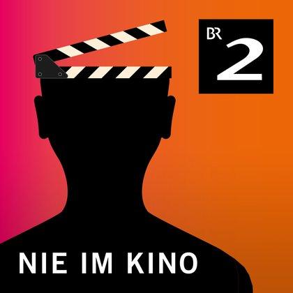 Podcast Cover Nie im Kino – Spektakulär gescheiterte Filmprojekte | © 2017 Bayerischer Rundfunk
