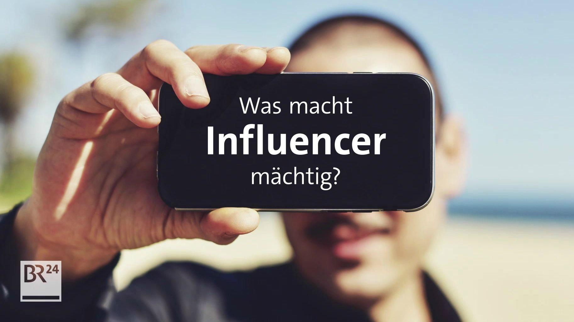 Influencer sind Vorbilder und Trendsetter. Wie mächtig sind sie wirklich? #fragBR24