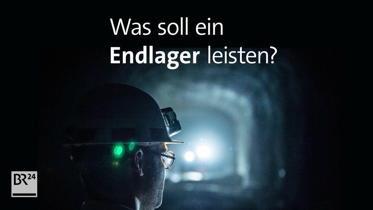 #fragBR24💡 Wie läuft die Suche nach einem Atommüllendlager?