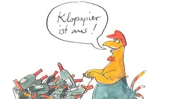 """Cartoon mit Huhn, das einen Einkaufswagen voller Rotweinflaschen schiebt –  dazu die Sprechblase: """"Klopapier ist aus"""""""