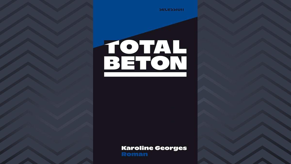 """Buchcover """"Totalbeton"""" von Karoline Georges"""