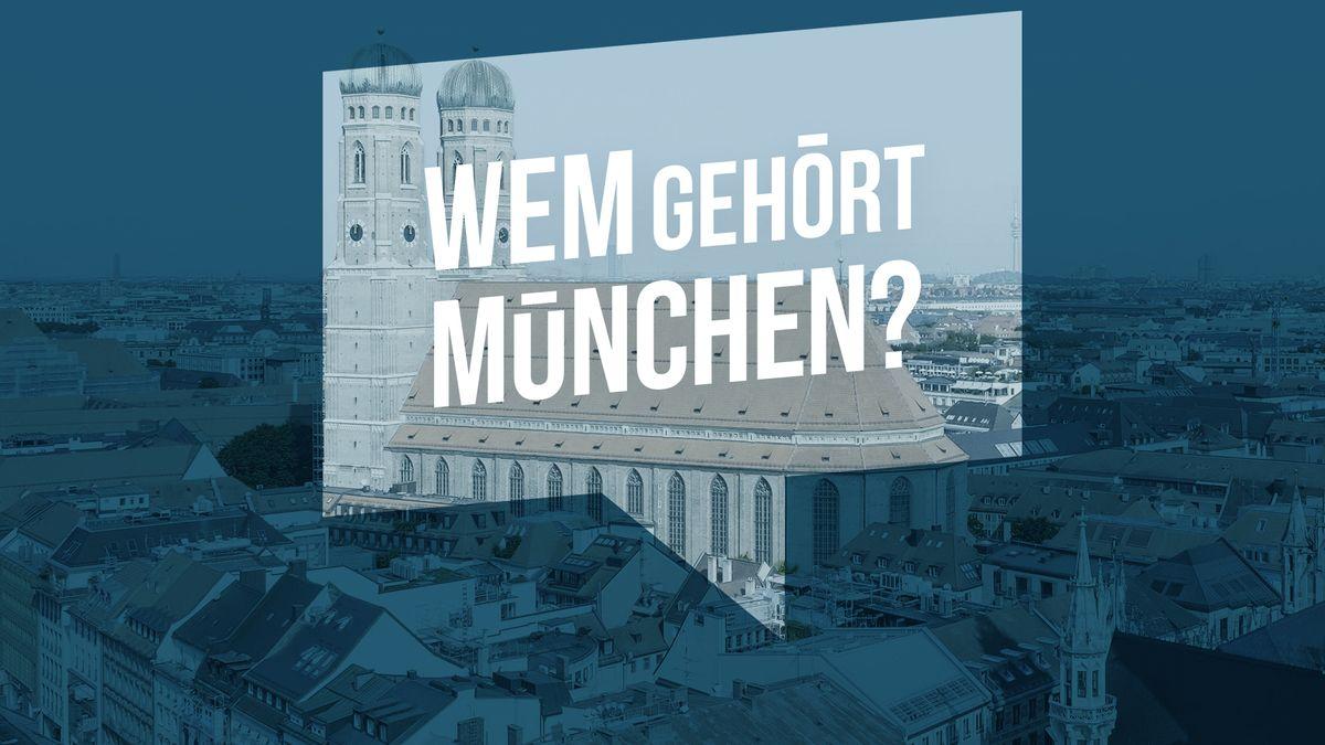 Der Münchner Wohnungsmarkt ist angespannt, das zeigen auch die Ergebnisse einer Bürgerrecherche #wemgehört von BR und Correctiv.
