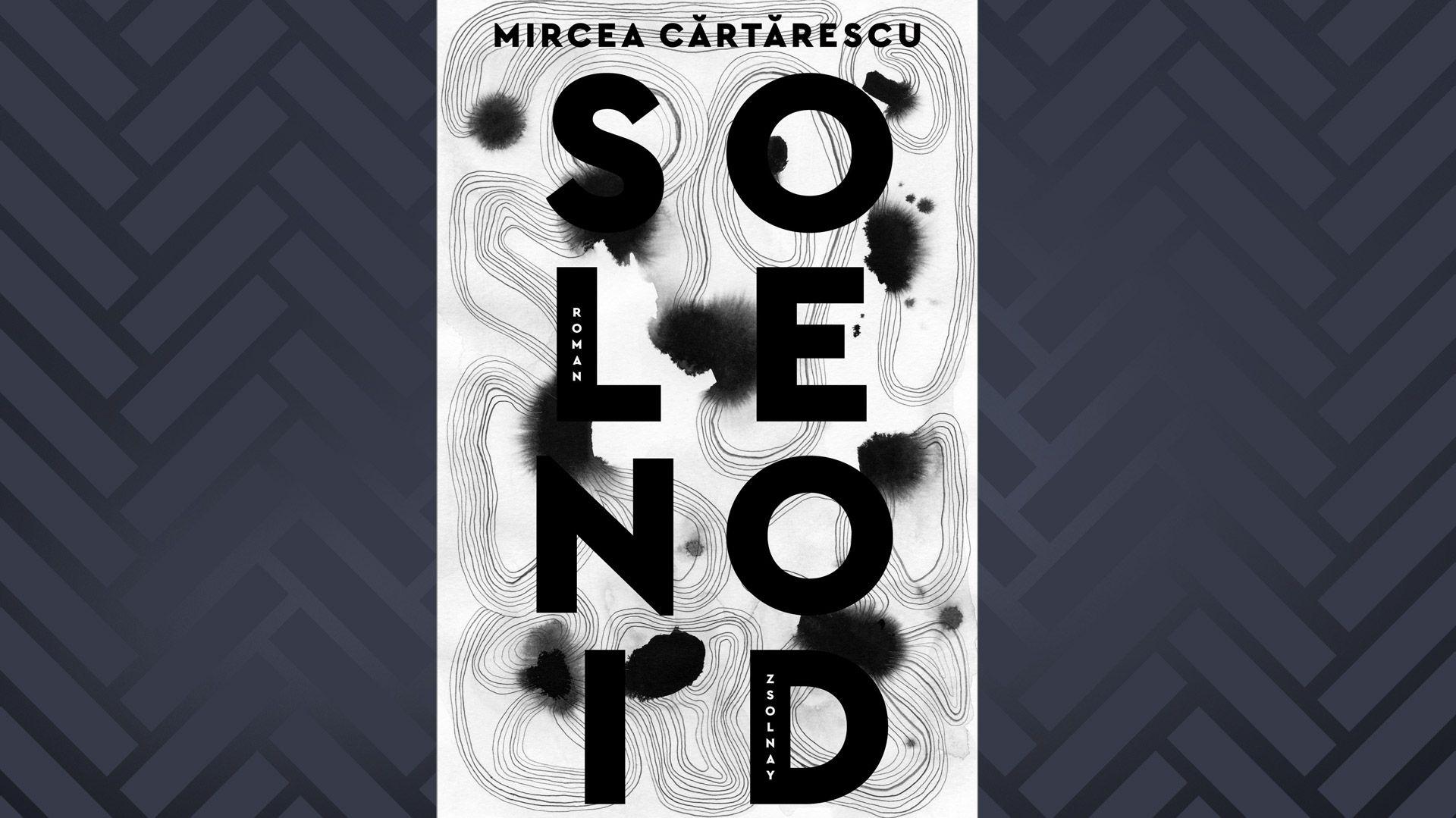 """""""Solenoid"""" von Mircea Cărtărescu"""