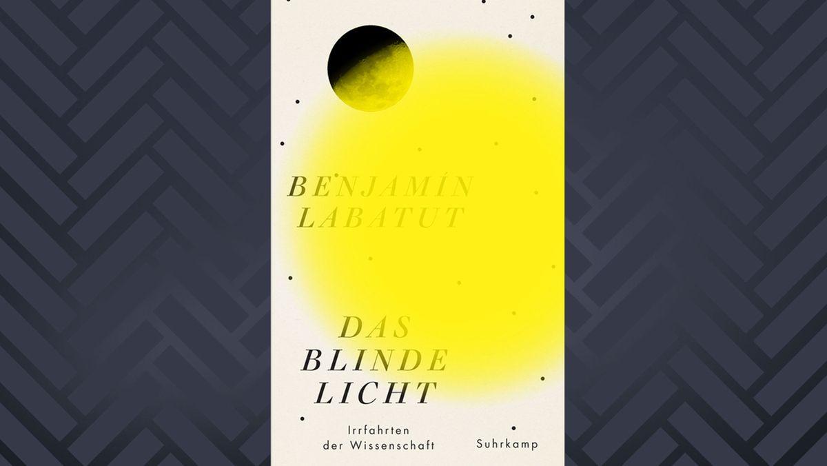 """Auf dem Cover zu """"Das blinde Licht"""" von Benjamín Labatut ist ein kreisrunder gelber Fleck zu sehen, der den Titel überdeckt ."""