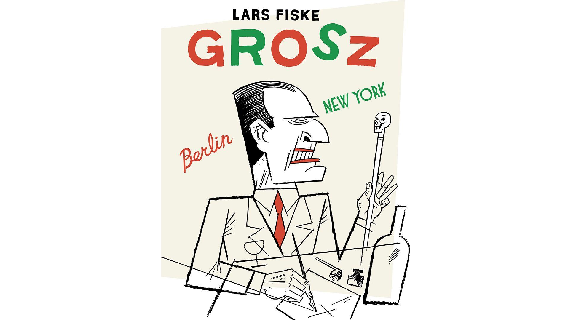"""Cover von """"Grosz"""" von Lars Fiske"""