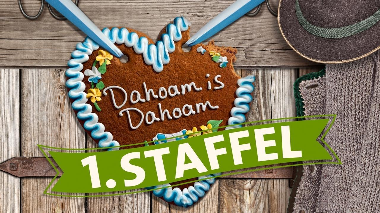 Dahoam is Dahoam : Dahoam is Dahoam - 1. Staffel