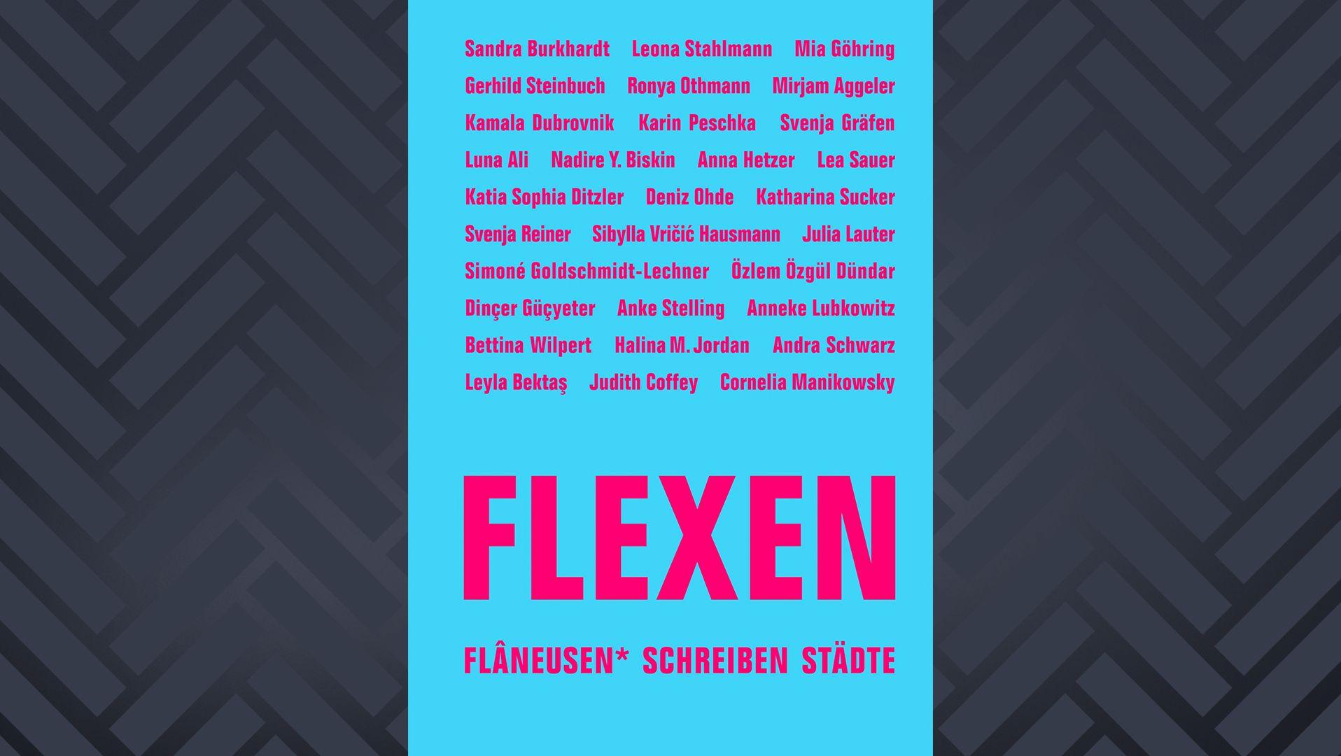 """Buchcover der Anthologie """"Flexen. Flâneusen* schreiben Städte"""""""