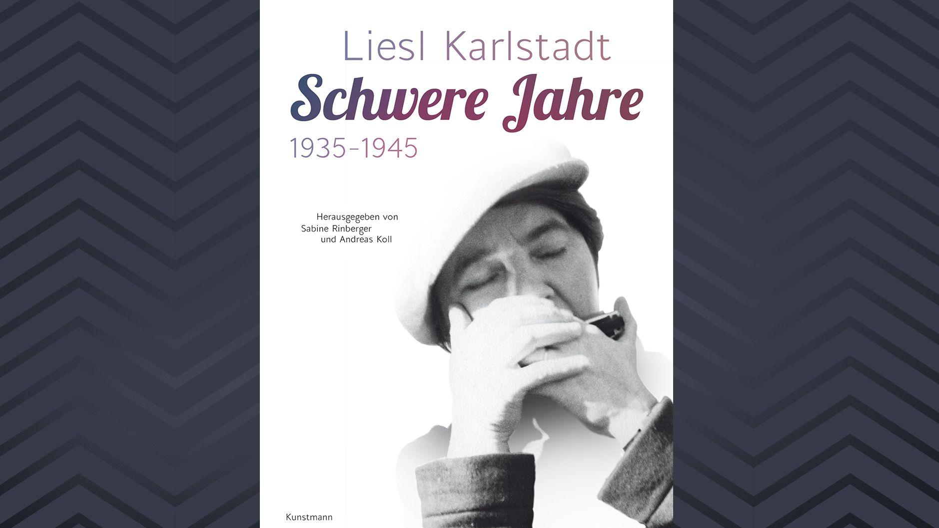 """Cover: Liels Karlstadt: """"Schwere Jahre 1935 - 1945"""""""