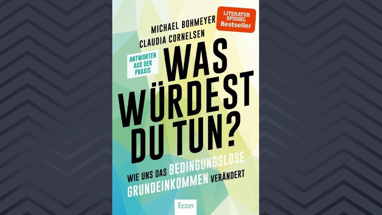 Michael Bohmeyer und Claudia Cornelsen:  Was Würdest Du Tun?