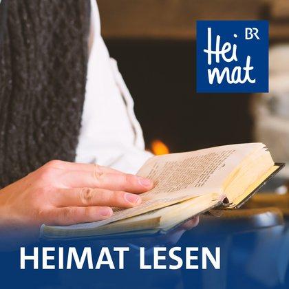Podcast Cover Heimat lesen | © 2017 Bayerischer Rundfunk