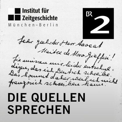 Podcast Cover Die Quellen sprechen | © 2017 Bayerischer Rundfunk