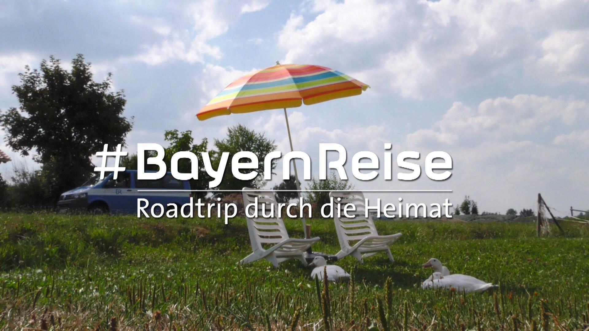 #BayernReise: Roadtrip durch die Heimat