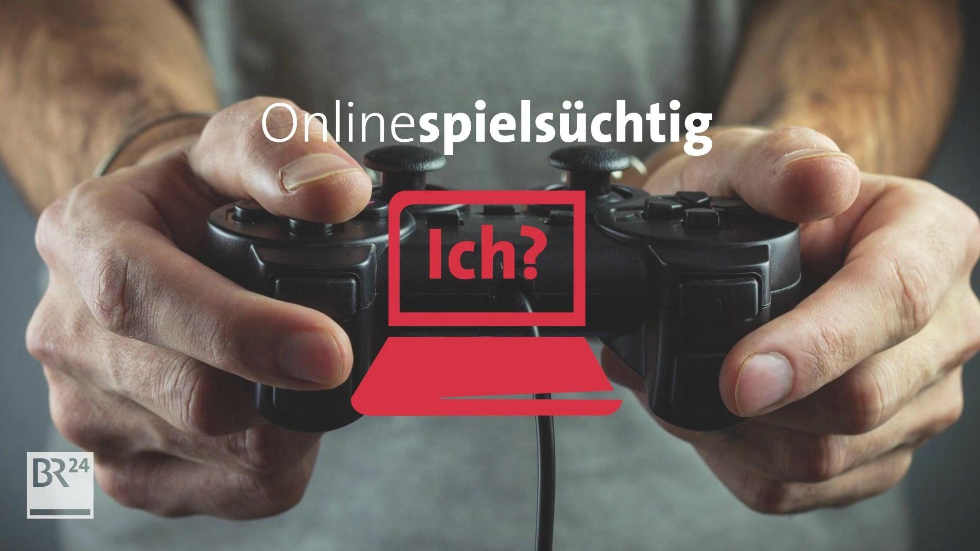 Onlinespielsüchtig? Ich?