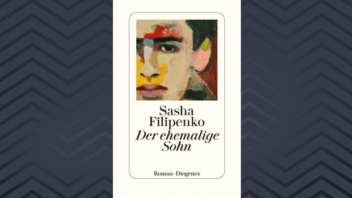 "Buchumschlag zu Sasha Filipenkos Roman ""Der ehemalige Sohn"""