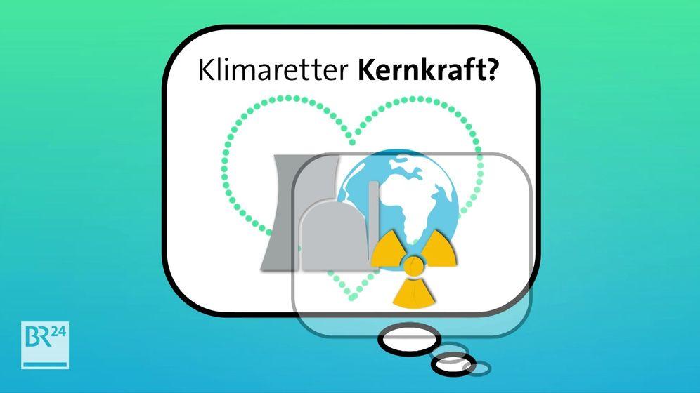 Grafik Klimaretter Kernkraft | Bild:BR