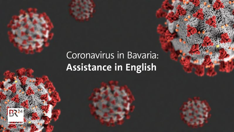 Coronavirus In Bavaria Assistance In English Br24