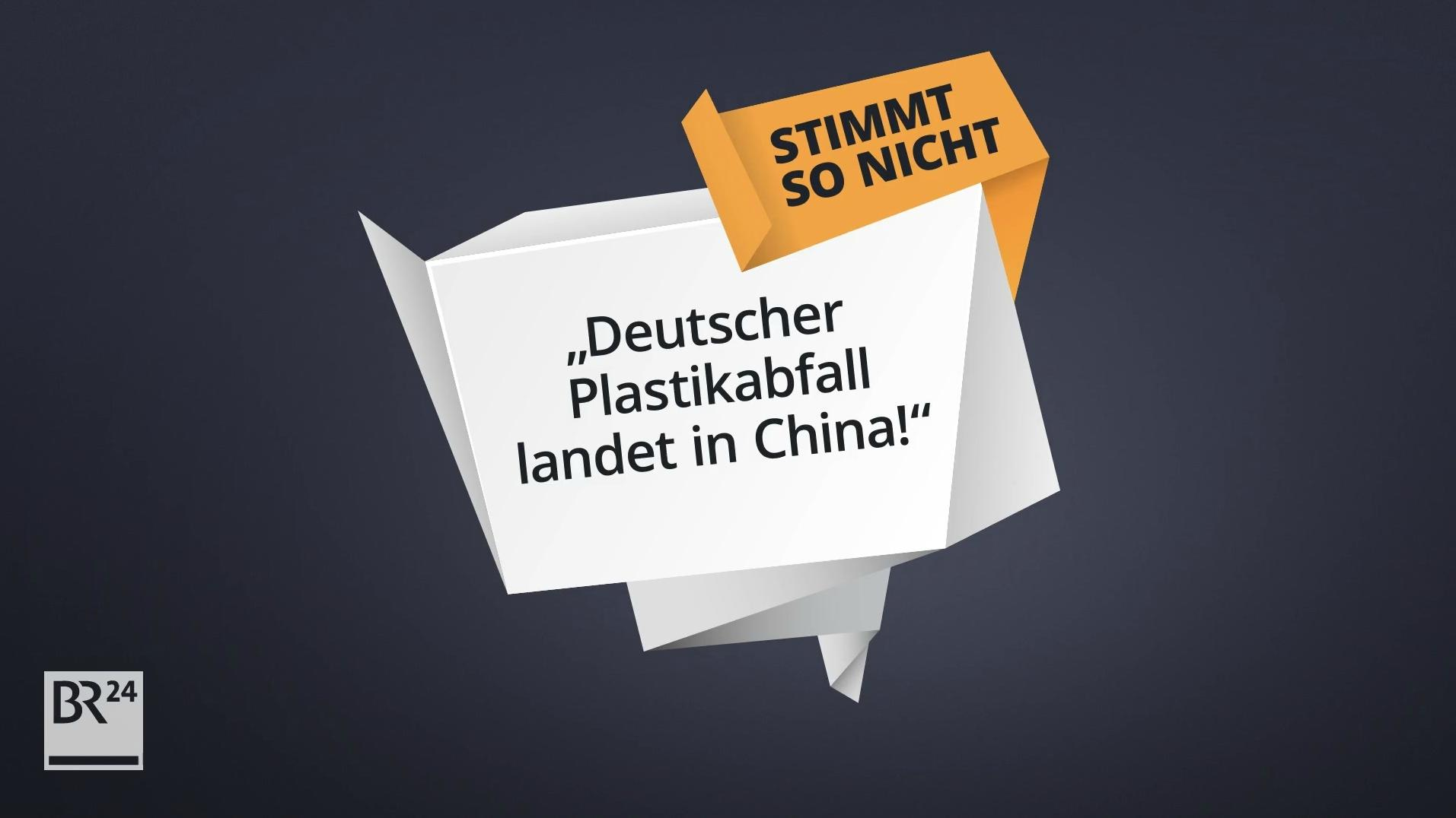 #faktenfuchs: Deutscher Plastikabfall landet in China!