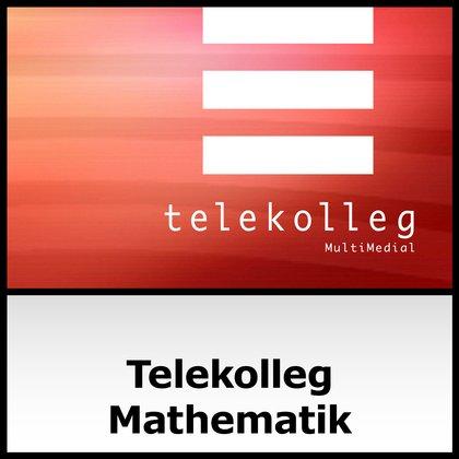 Podcast Cover Telekolleg Mathematik   © 2017 Bayerischer Rundfunk