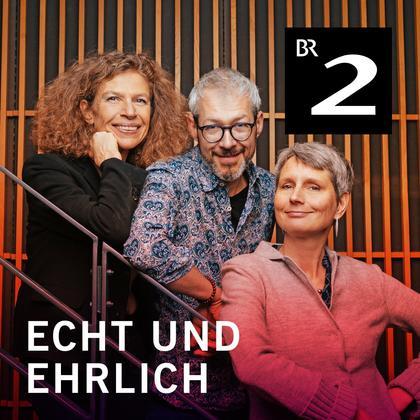 Podcast Cover Echt und ehrlich! Reden übers Leben | © 2017 Bayerischer Rundfunk
