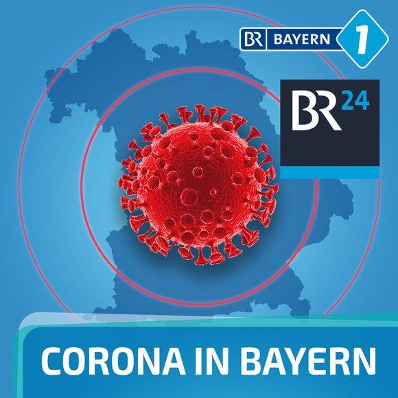 Podcast Cover Corona in Bayern | © 2017 Bayerischer Rundfunk