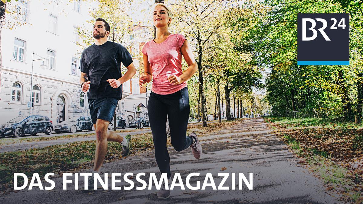 BR24 Das Fitnessmagazin