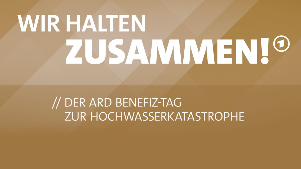 ARD-Benefiztag: Wir halten zusammen!