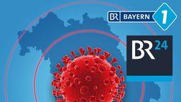 Corona-Virus in Bayern | Bild:BR.de