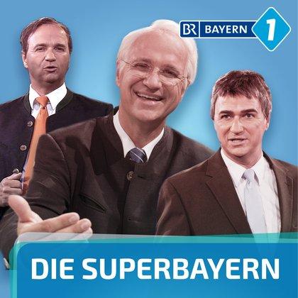 Podcast Cover Die Superbayern | © 2017 Bayerischer Rundfunk