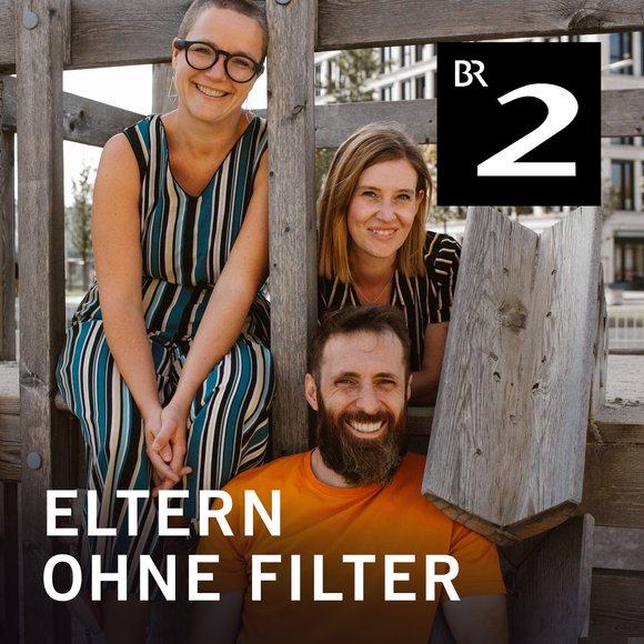 Podcast Cover Eltern ohne Filter   © 2017 Bayerischer Rundfunk