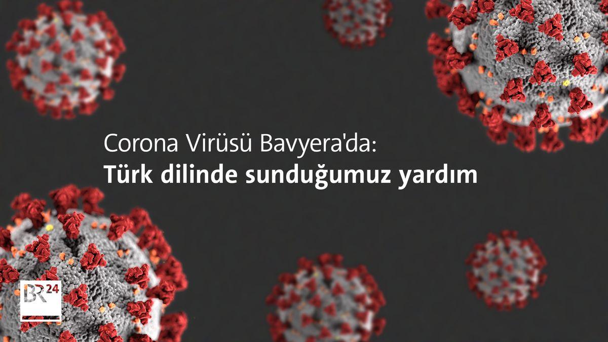 Corona Virüsü Bavyera'da: Türk dilinde sunduğumuz yardım