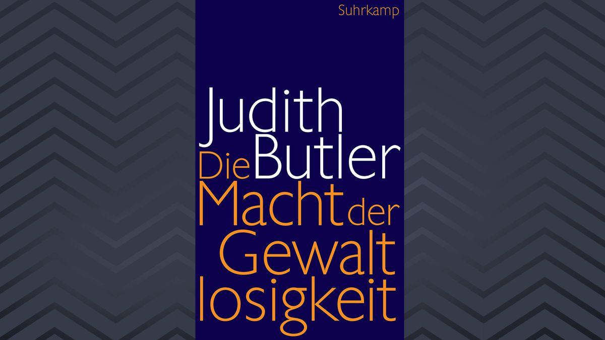 Blaues Cover mit oranger und weißer Schrift: Judith Butler: Die Macht der Gewaltlosigkeit