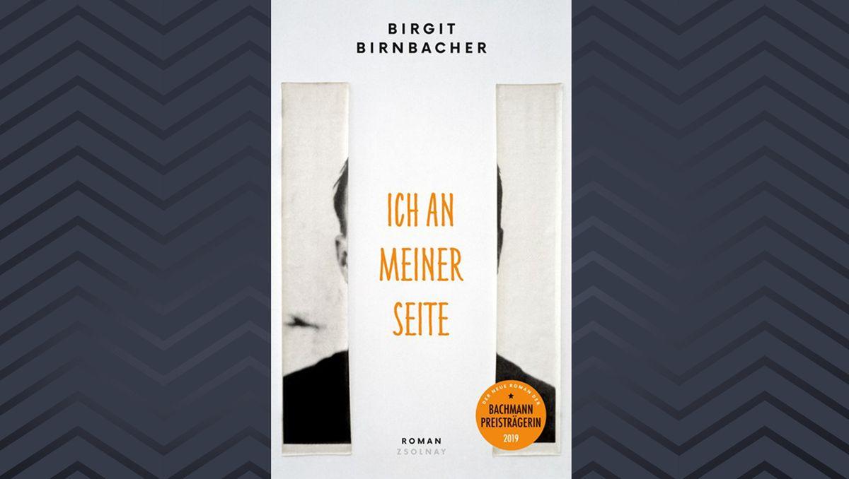 """Der neue Roman von Birgit Birnbacher """"Ich an meiner Seite"""""""