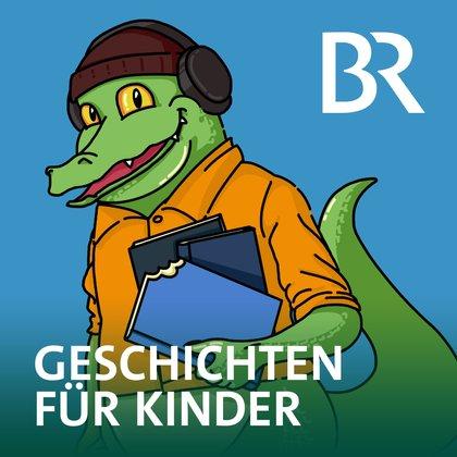 Podcast Cover Geschichten für Kinder | © 2017 Bayerischer Rundfunk