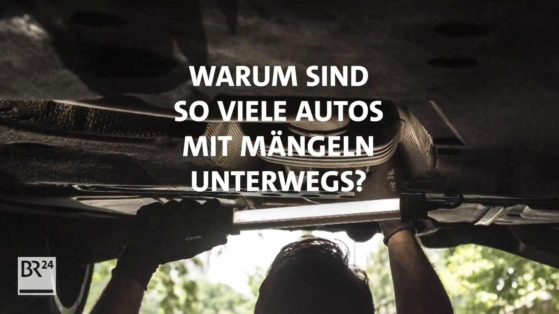 #fragBR24: Warum sind so viele Autos mit Mängeln unterwegs?