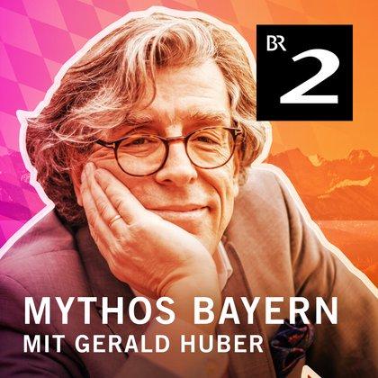 Podcast Cover Mythos Bayern | © 2017 Bayerischer Rundfunk