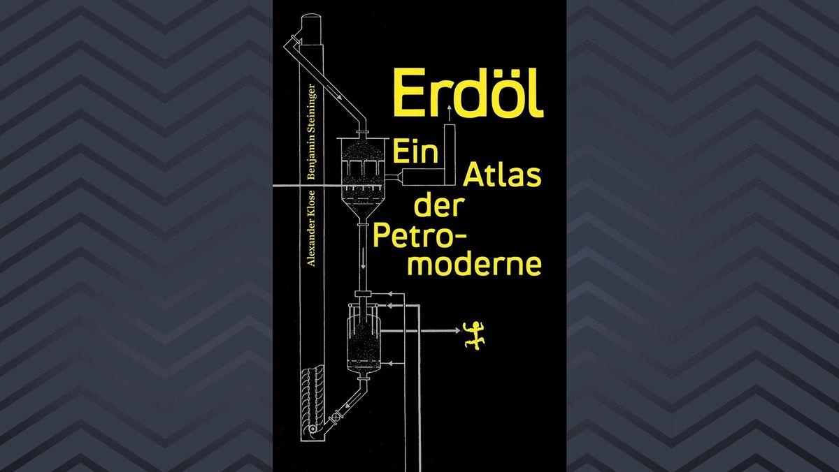 """Buchcover """"Erdöl. Ein Atlas der Petromoderne"""": gelbe Schrift auf schwarzem Grund"""