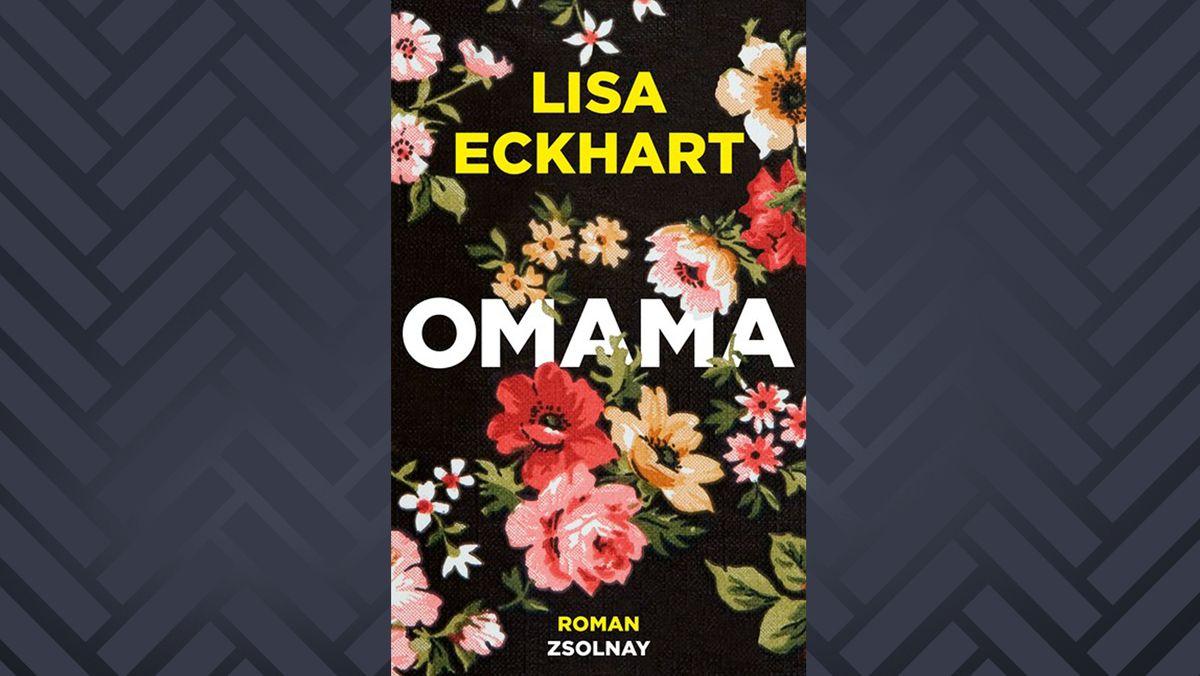 Cover: auf schwarzem Grund sind rosa, rote und orange Rosen, Anemonen und andere Blüten gemalt und darauf steht der Titel OmamaOmama von Lisa Eckhart