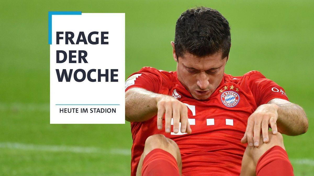Die Frage der Woche: Der Lewandowski-Schock - ziehen Leipzig und Paris den Bayern jetzt die Lederhosen aus?