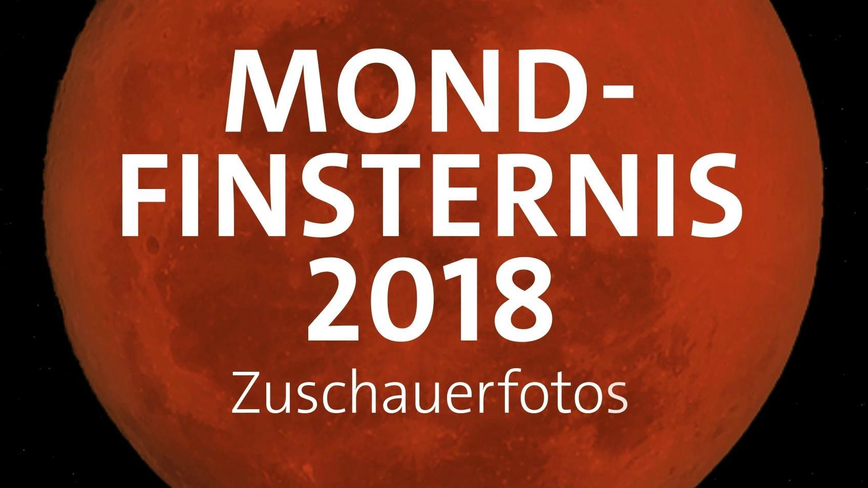 Die schönsten Fotos vom Blutmond bei der totalen Mondfinsternis am 27. Juli 2018 in einem Video