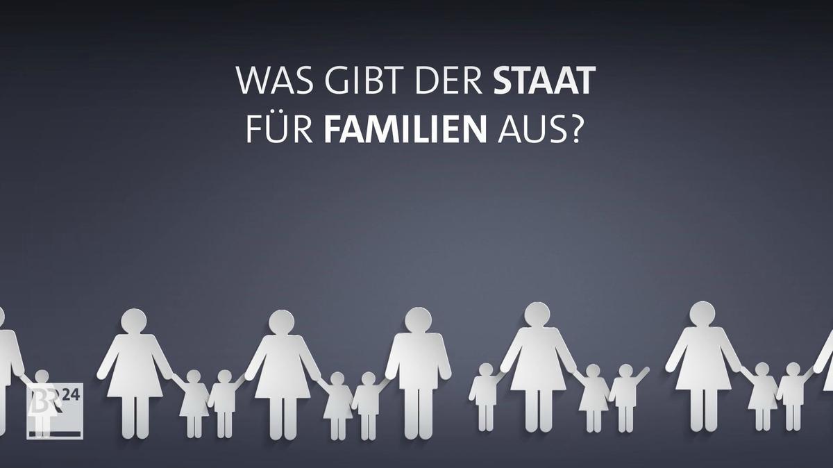 #fragBR24💡 Was gibt der Staat für Familien aus?