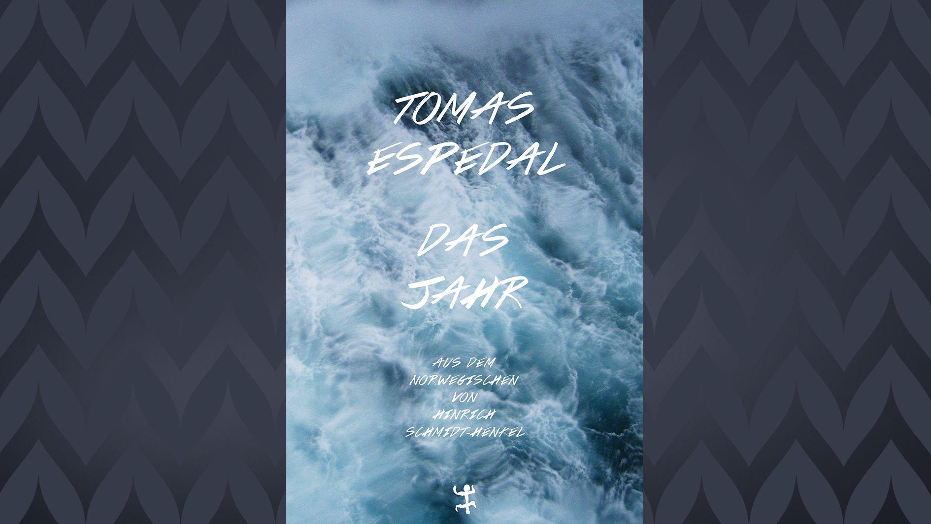 Cover: Tomas Espedal: Das Jahr