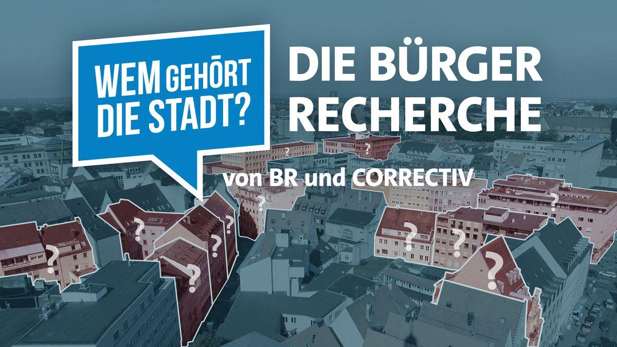 Die Bürgerrecherche von BR und Correctiv zeigt: Von der Intransparenz auf dem Immobilienmarkt profitieren Spekulanten.