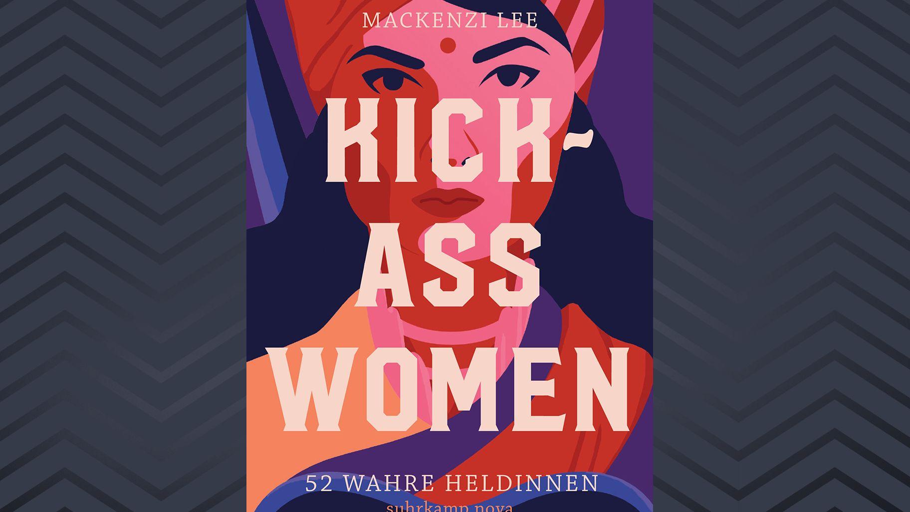 """Cover von """"Kick-Ass Women"""" von Mackenzi Lee"""
